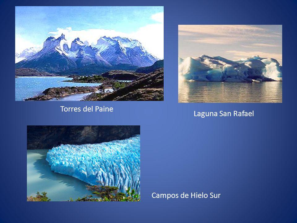 Torres del Paine Laguna San Rafael Campos de Hielo Sur
