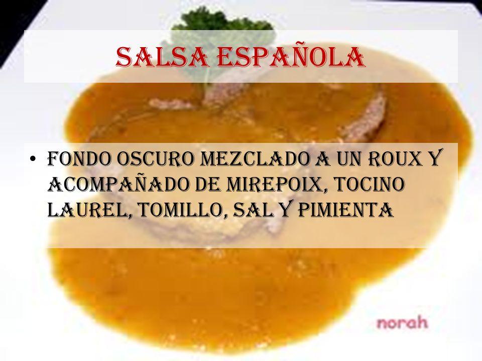 SALSA ESPAÑOLA FONDO OSCURO MEZCLADO A UN ROUX Y ACOMPAÑADO DE MIREPOIX, TOCINO LAUREL, TOMILLO, SAL Y PIMIENTA.