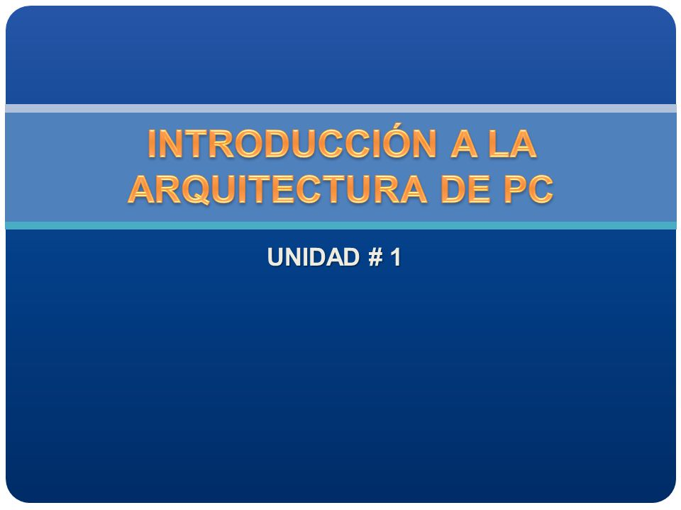 Introducci N A La Arquitectura De Pc Ppt Descargar