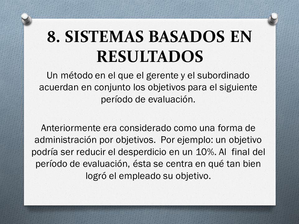 8. SISTEMAS BASADOS EN RESULTADOS