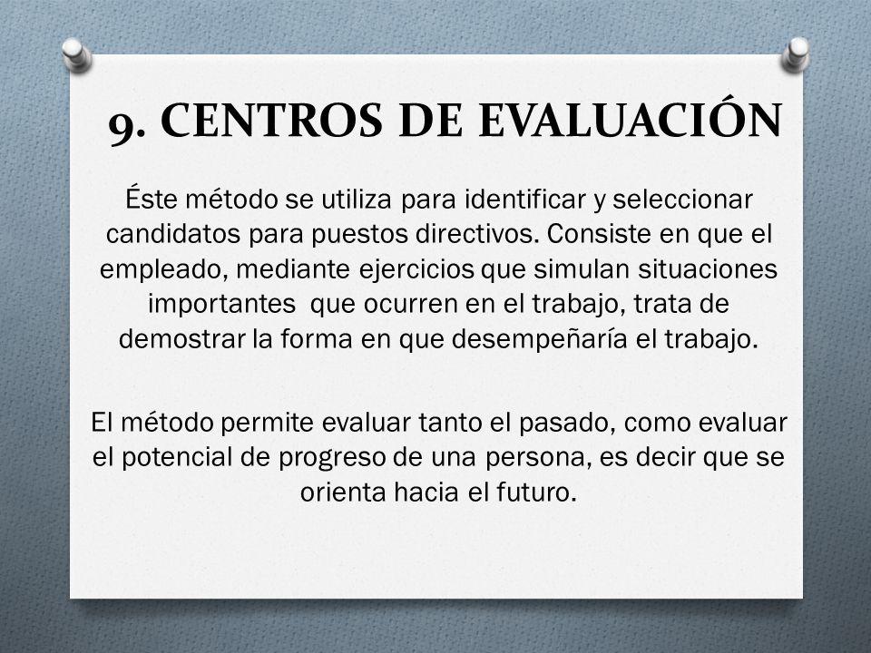 9. CENTROS DE EVALUACIÓN