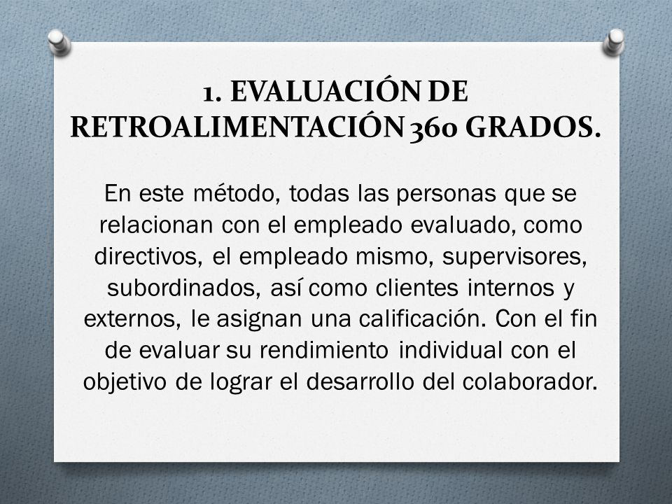 1. EVALUACIÓN DE RETROALIMENTACIÓN 360 GRADOS.