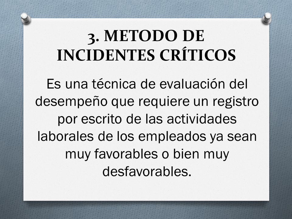 3. METODO DE INCIDENTES CRÍTICOS