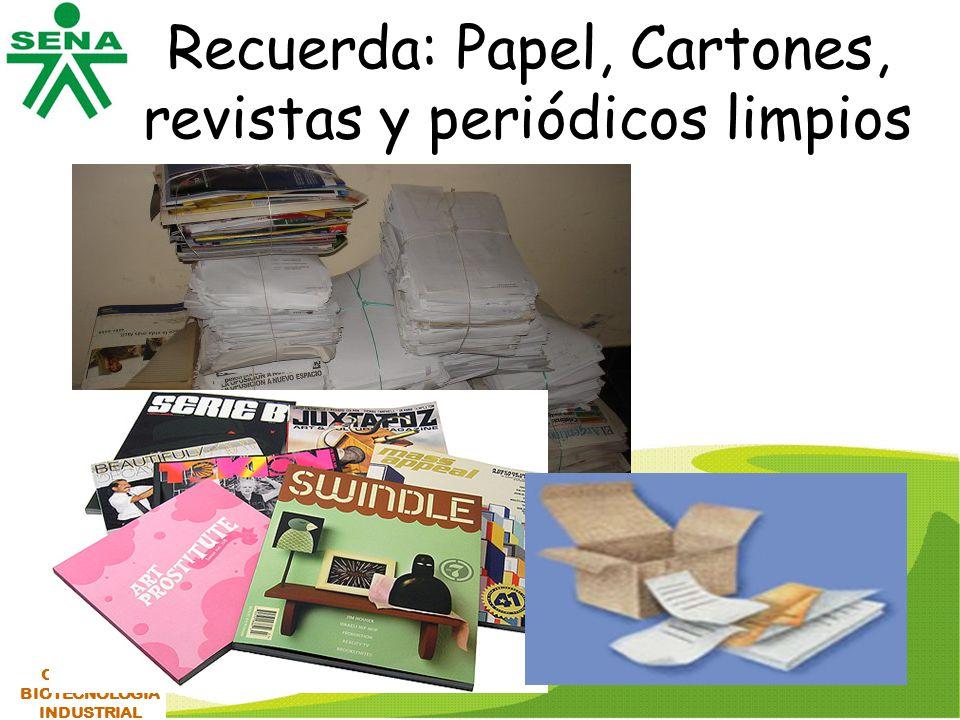 Recuerda: Papel, Cartones, revistas y periódicos limpios