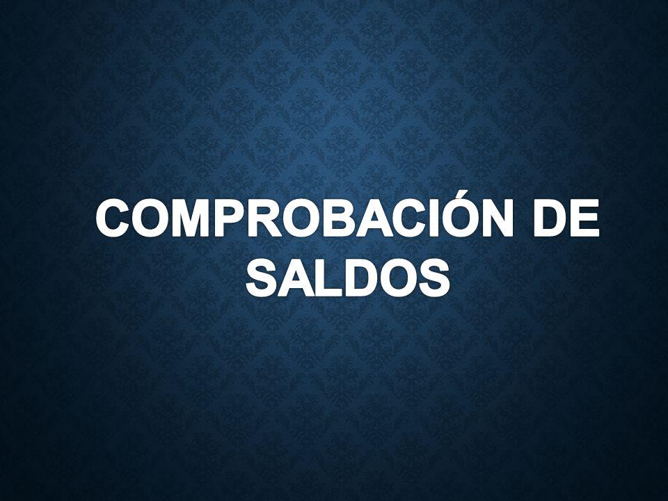 COMPROBACIÓN DE SALDOS