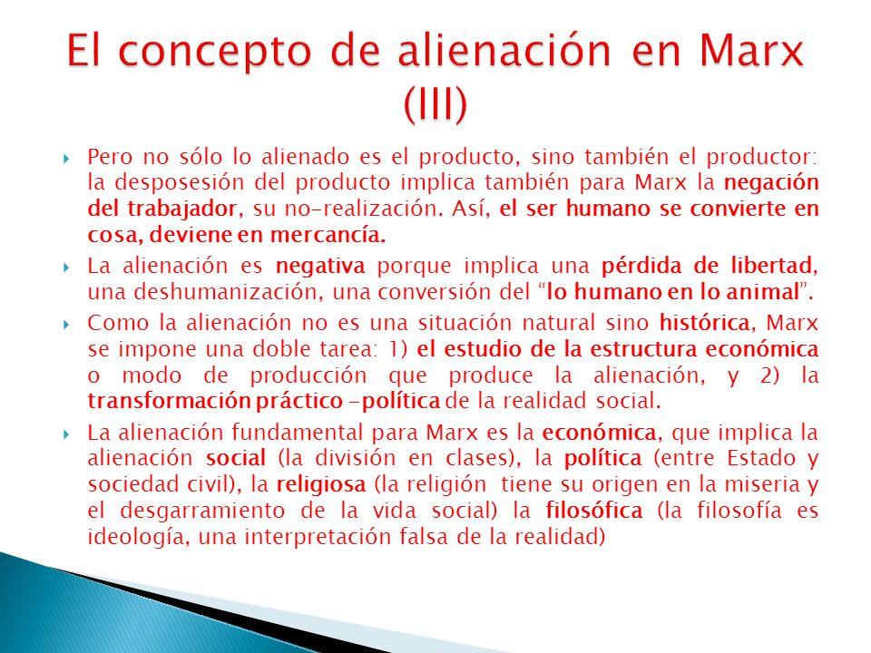 El concepto de alienación en Marx (III)