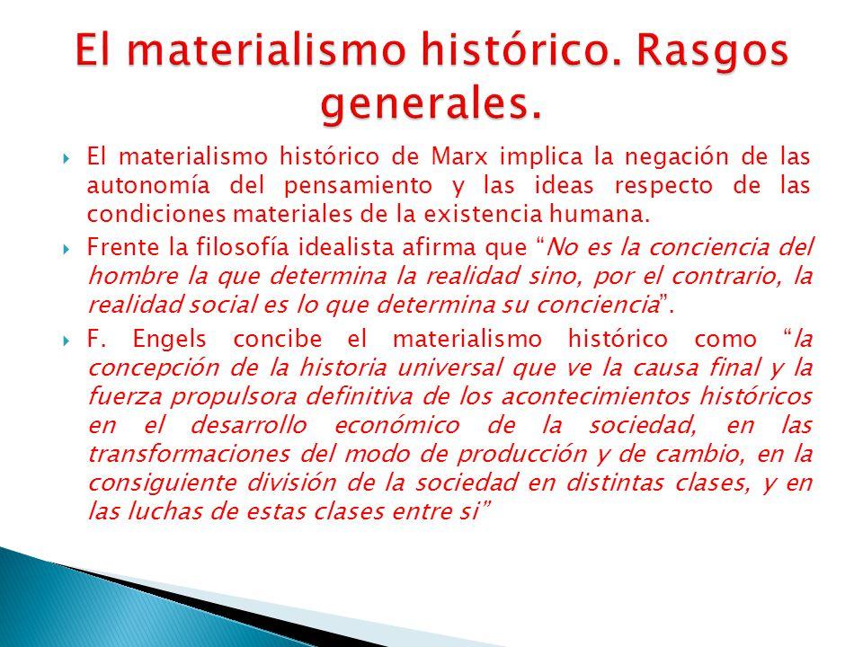 El materialismo histórico. Rasgos generales.