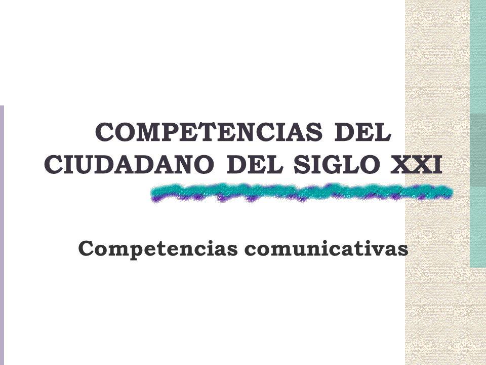 COMPETENCIAS DEL CIUDADANO DEL SIGLO XXI