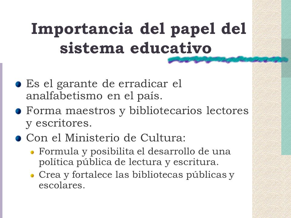 Importancia del papel del sistema educativo