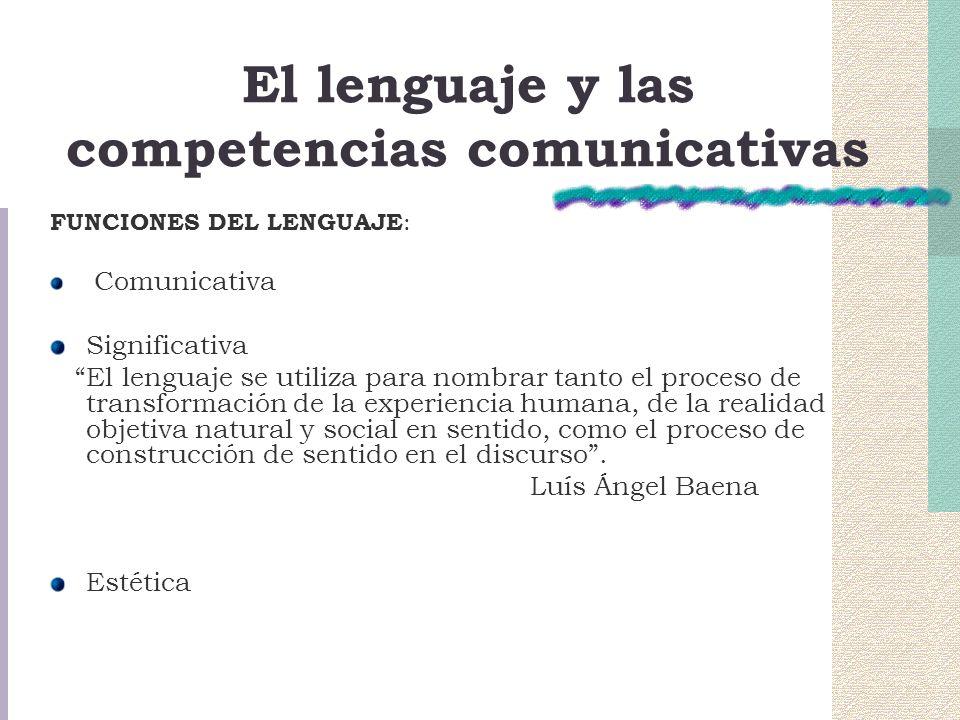 El lenguaje y las competencias comunicativas