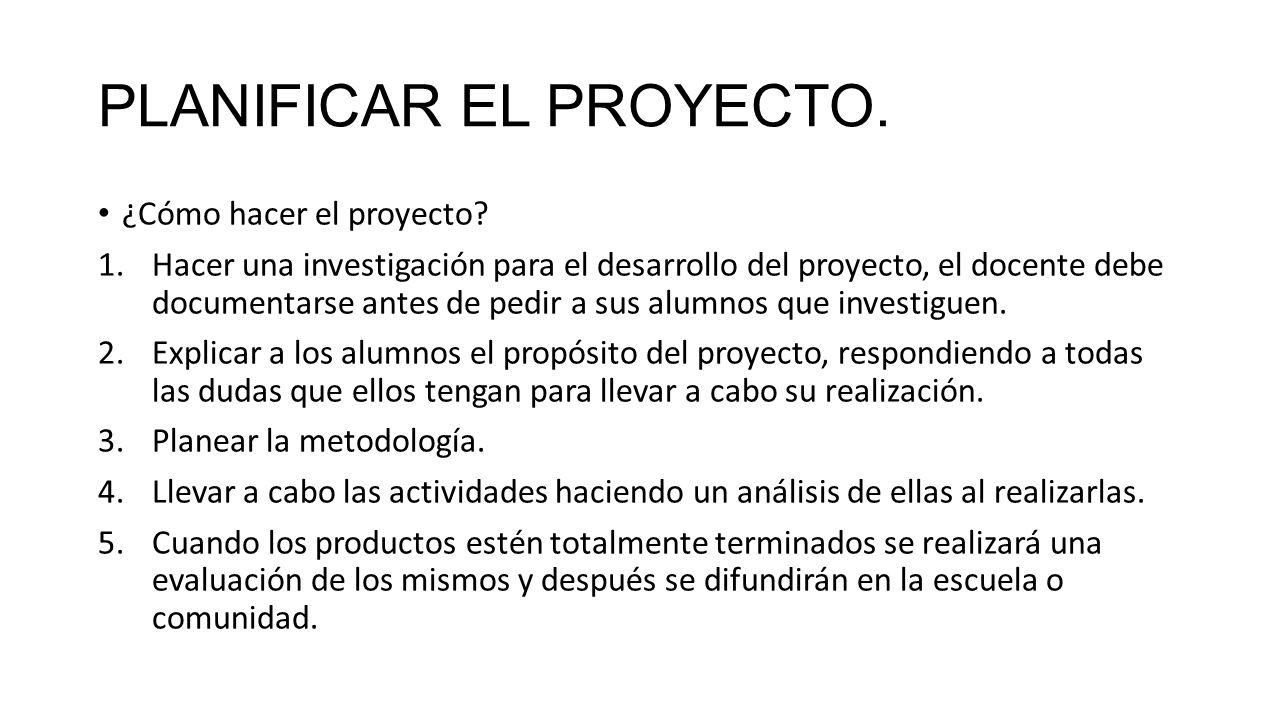 PLANIFICAR EL PROYECTO.