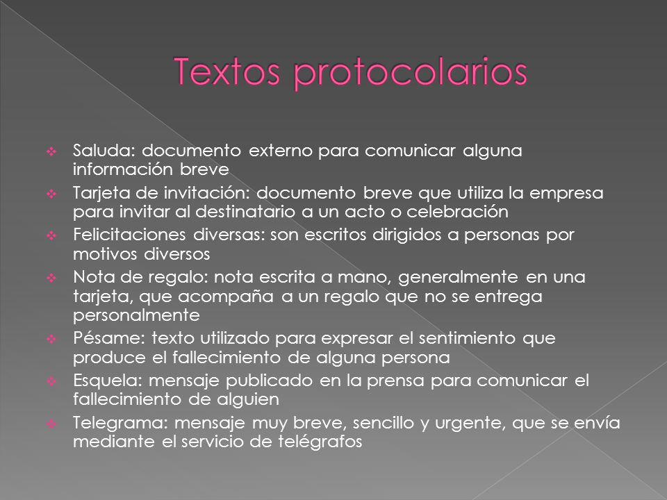 Textos protocolarios Saluda: documento externo para comunicar alguna información breve.