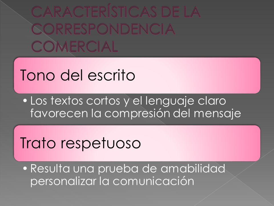 CARACTERÍSTICAS DE LA CORRESPONDENCIA COMERCIAL