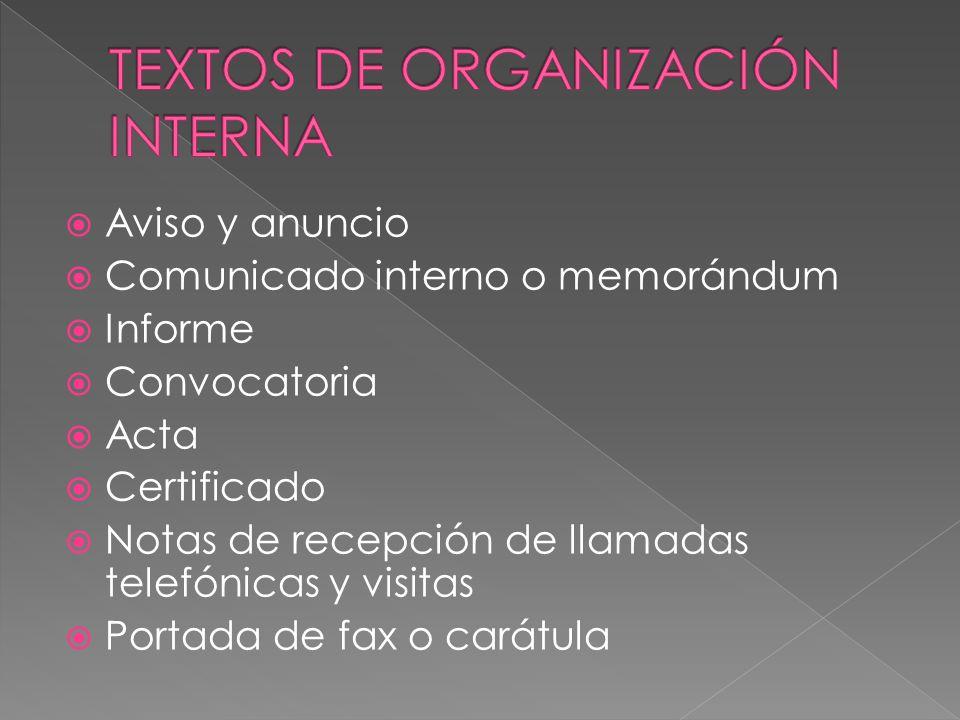 TEXTOS DE ORGANIZACIÓN INTERNA