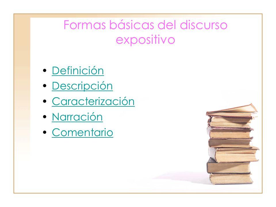 Formas básicas del discurso expositivo