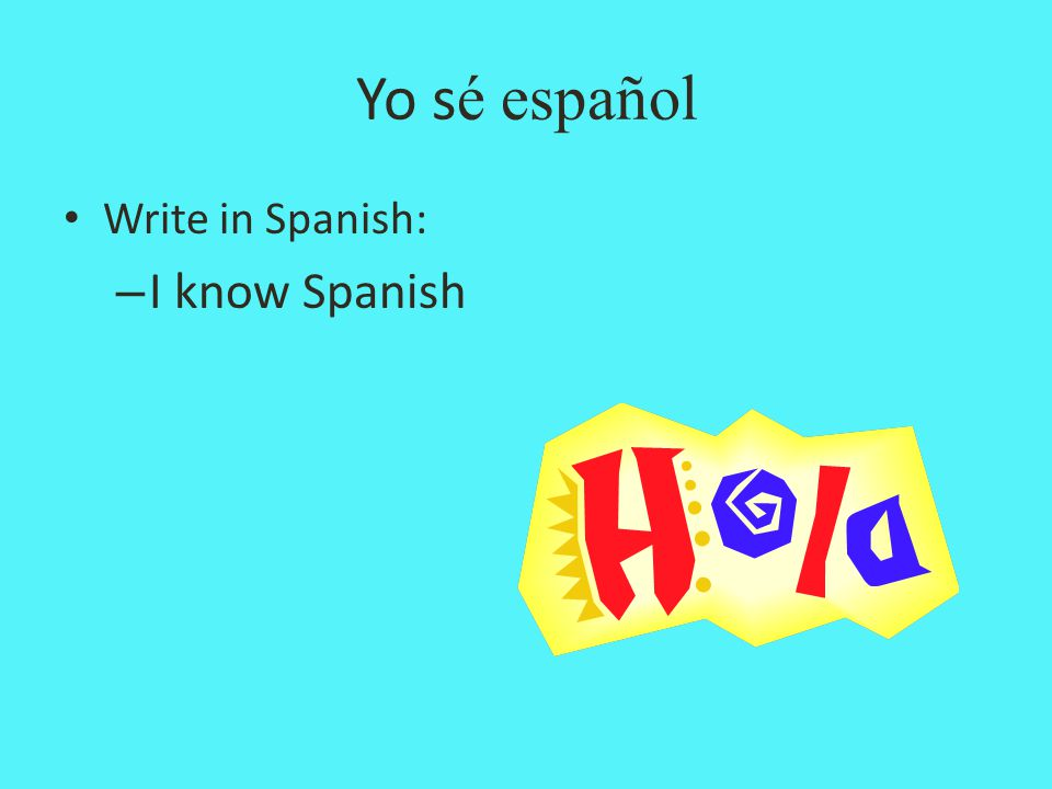 how to write i am in spanish