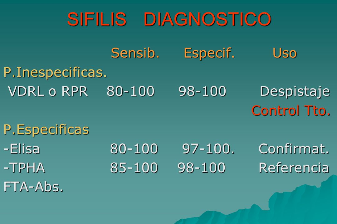 SIFILIS DIAGNOSTICO Sensib. Especif. Uso P.Inespecificas.