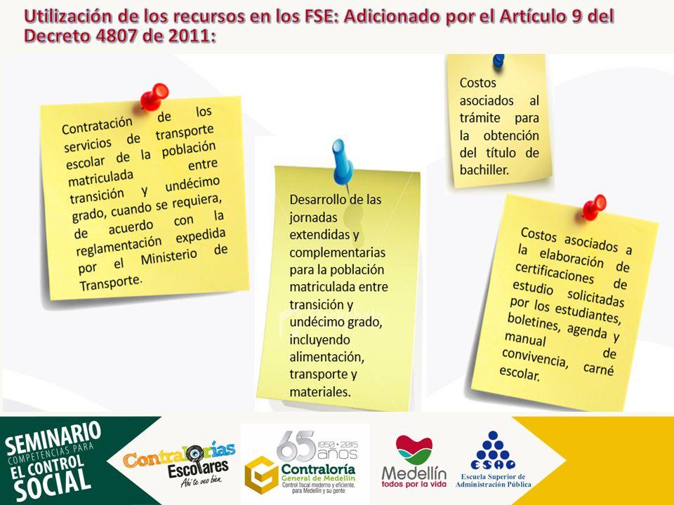 Utilización de los recursos en los FSE: Adicionado por el Artículo 9 del Decreto 4807 de 2011: