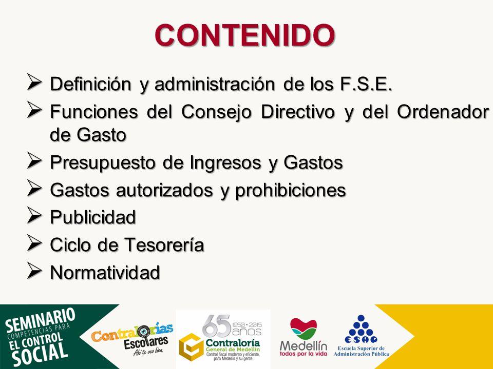 CONTENIDO Definición y administración de los F.S.E.