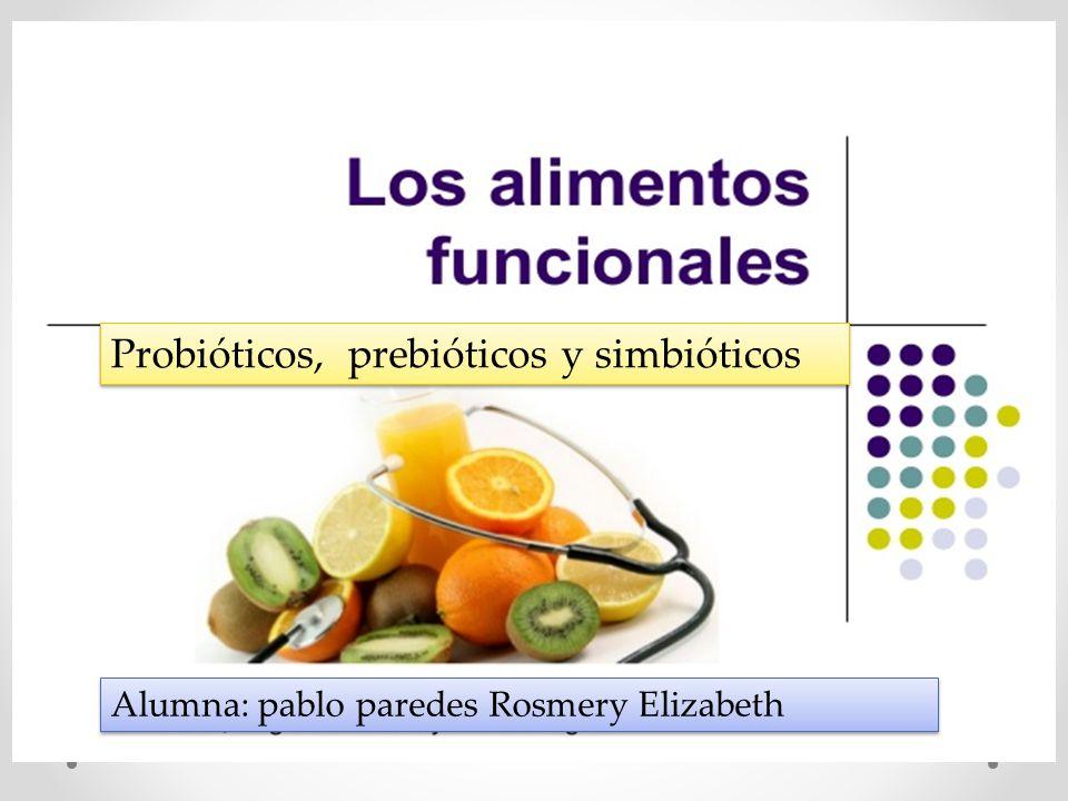 Probi ticos prebi ticos y simbi ticos ppt descargar - Alimentos con probioticos y prebioticos ...
