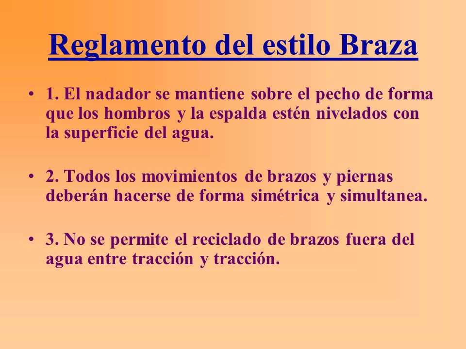 Reglamento del estilo Braza