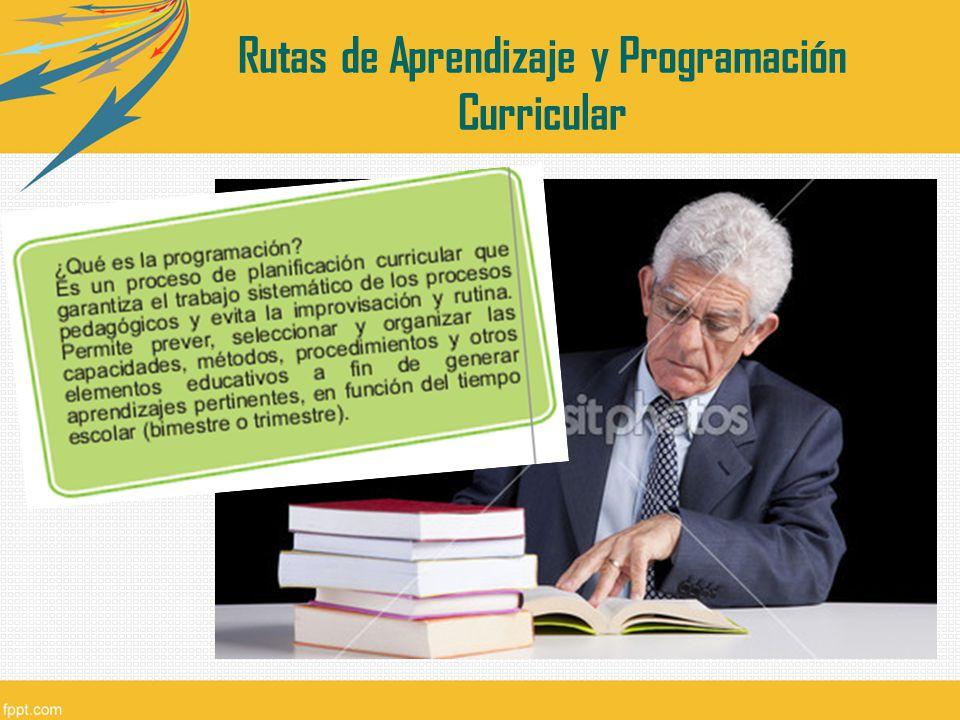 Rutas de Aprendizaje y Programación Curricular