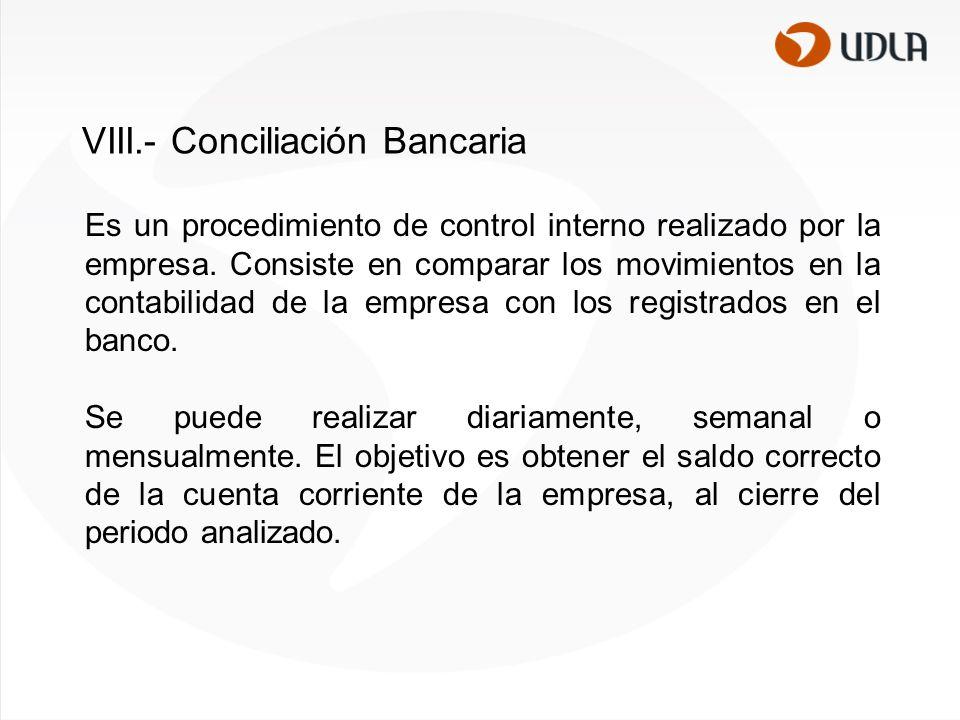 VIII.- Conciliación Bancaria