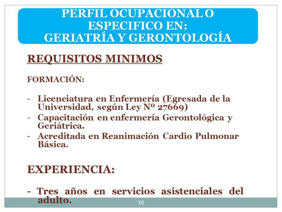 PERFIL OCUPACIONAL O ESPECIFICO EN: GERIATRÍA Y GERONTOLOGÍA