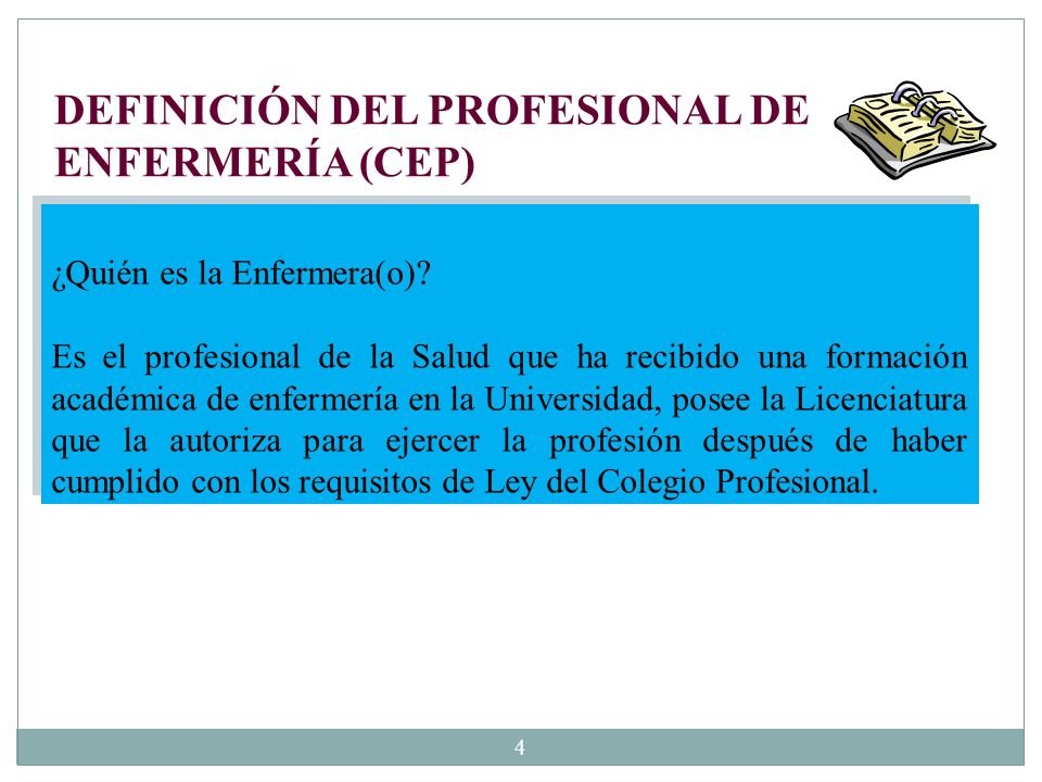 DEFINICIÓN DEL PROFESIONAL DE ENFERMERÍA (CEP)