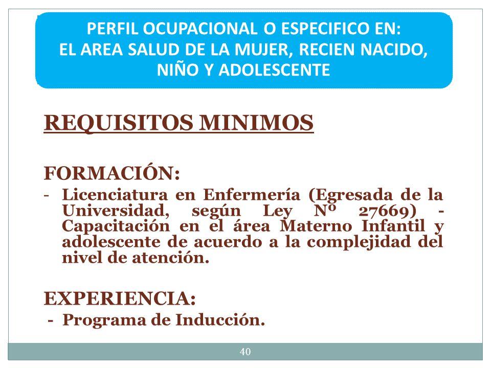 PERFIL OCUPACIONAL O ESPECIFICO EN: EL AREA SALUD DE LA MUJER, RECIEN NACIDO, NIÑO Y ADOLESCENTE