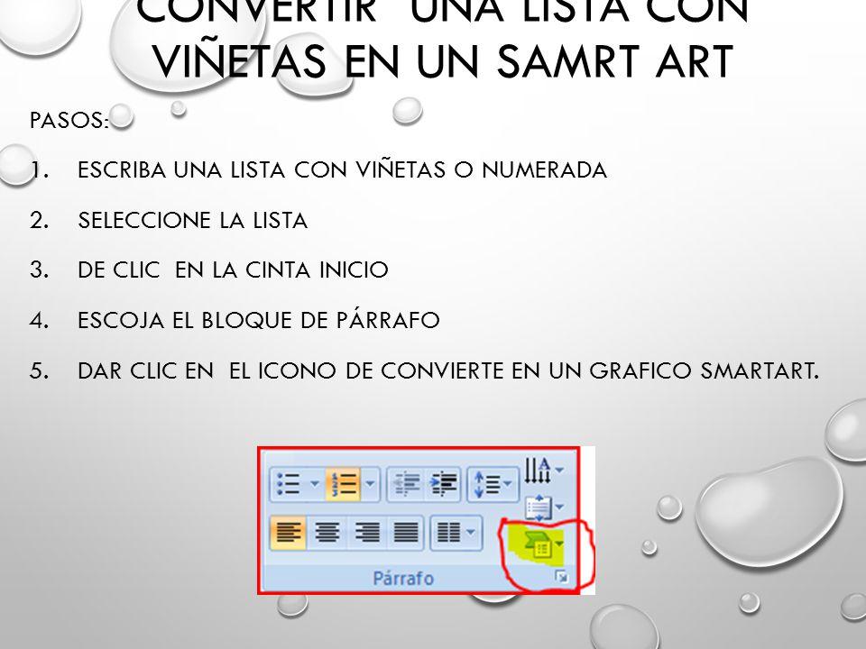 Convertir una lista con viñetas en un SAMRT ART
