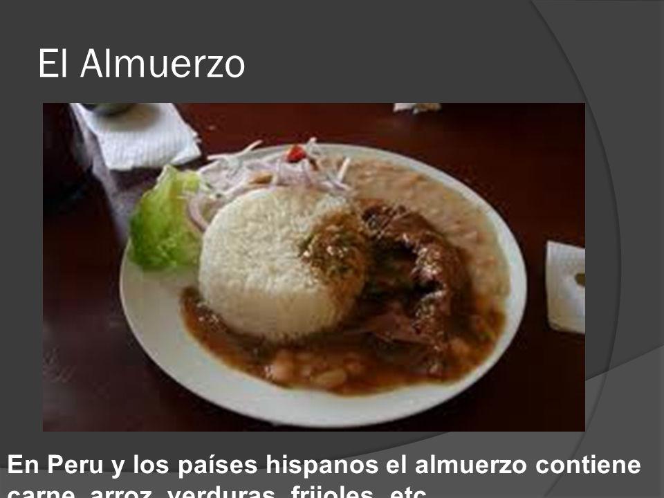 El Almuerzo En Peru y los países hispanos el almuerzo contiene
