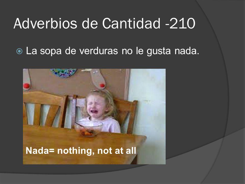 Adverbios de Cantidad -210