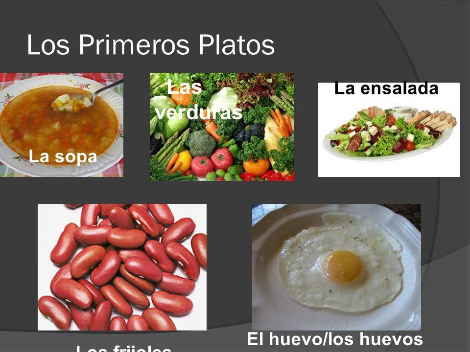 Los Primeros Platos _Las verduras La ensalada La sopa