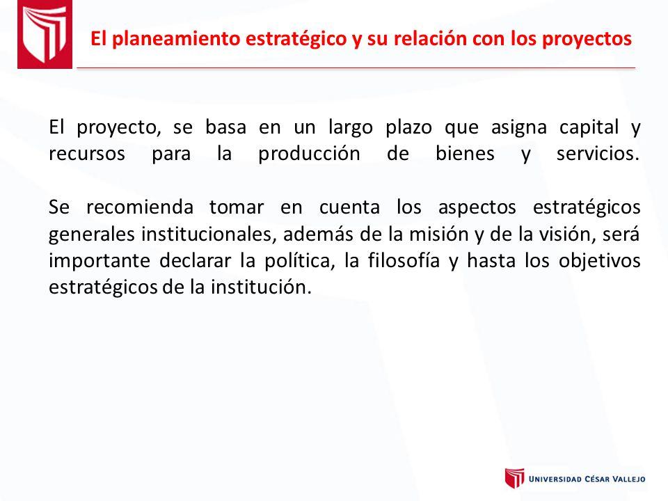 El planeamiento estratégico y su relación con los proyectos