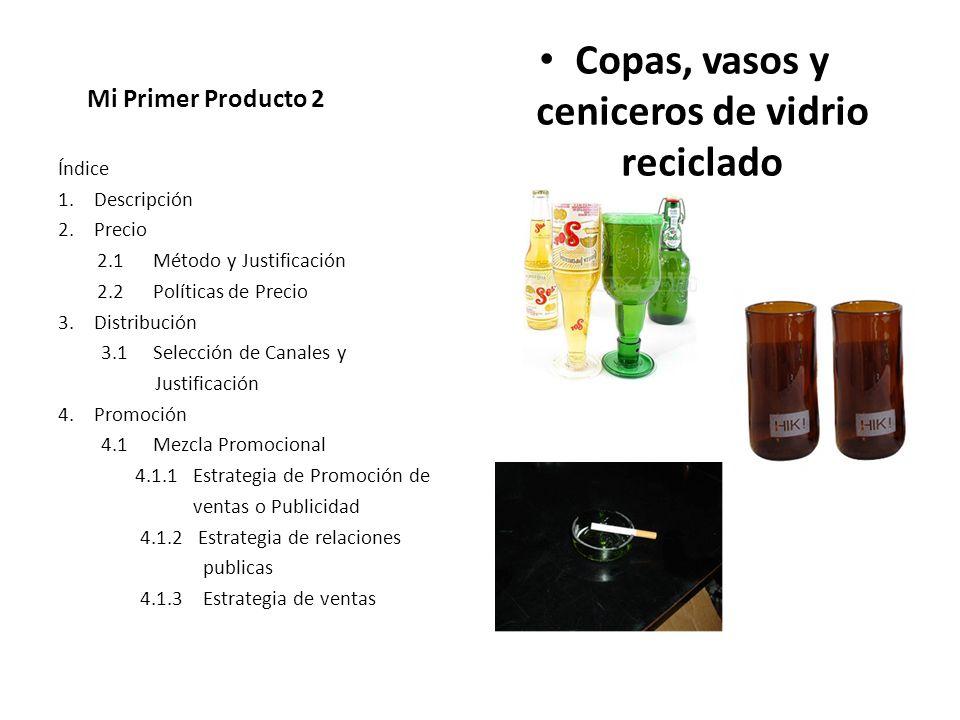 Copas, vasos y ceniceros de vidrio reciclado
