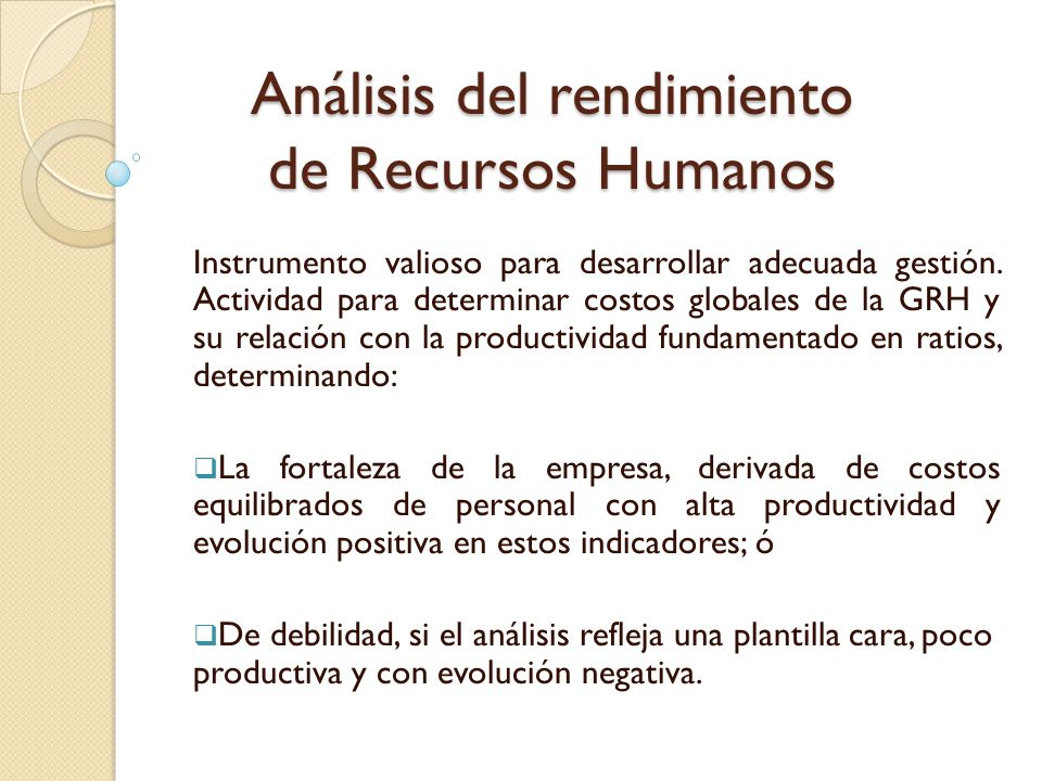 Análisis del rendimiento de Recursos Humanos - ppt descargar