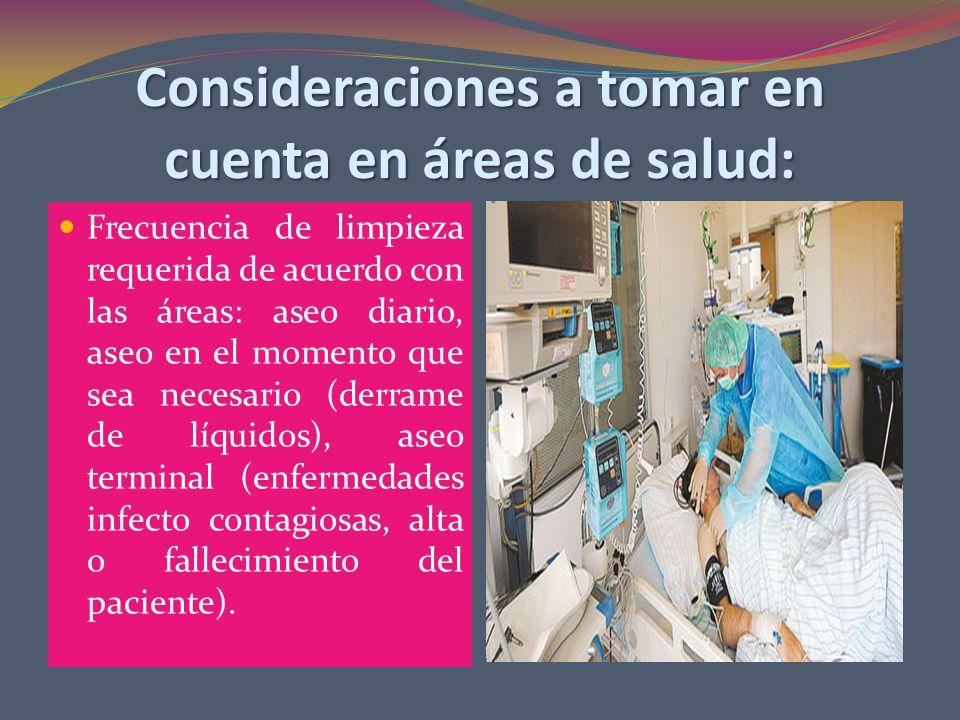 Consideraciones a tomar en cuenta en áreas de salud: