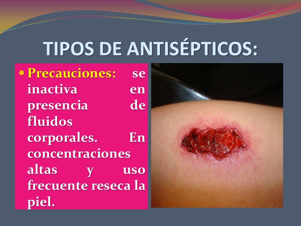 TIPOS DE ANTISÉPTICOS: