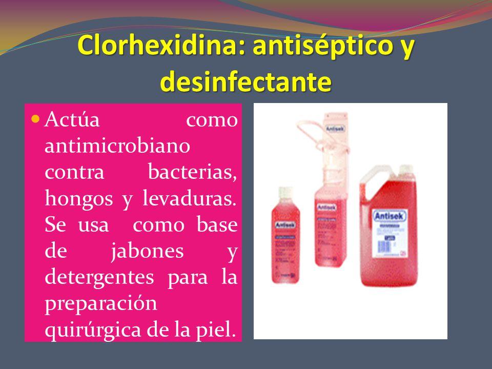 Clorhexidina: antiséptico y desinfectante