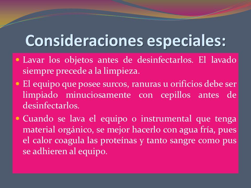 Consideraciones especiales: