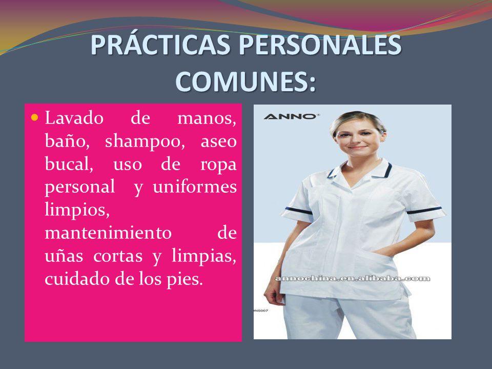 PRÁCTICAS PERSONALES COMUNES: