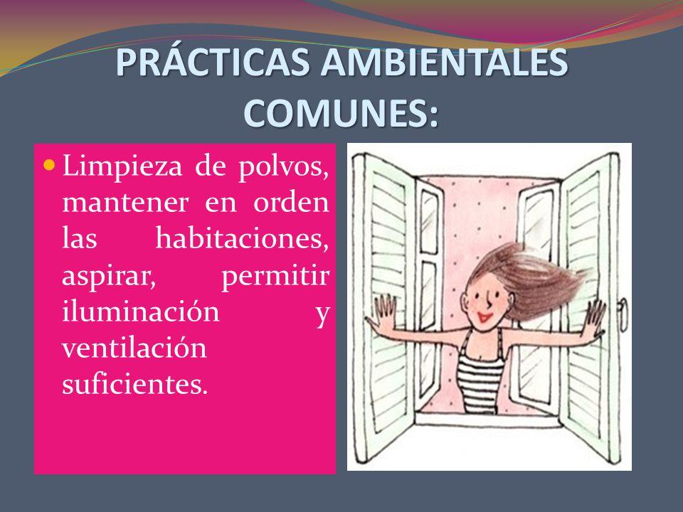 PRÁCTICAS AMBIENTALES COMUNES: