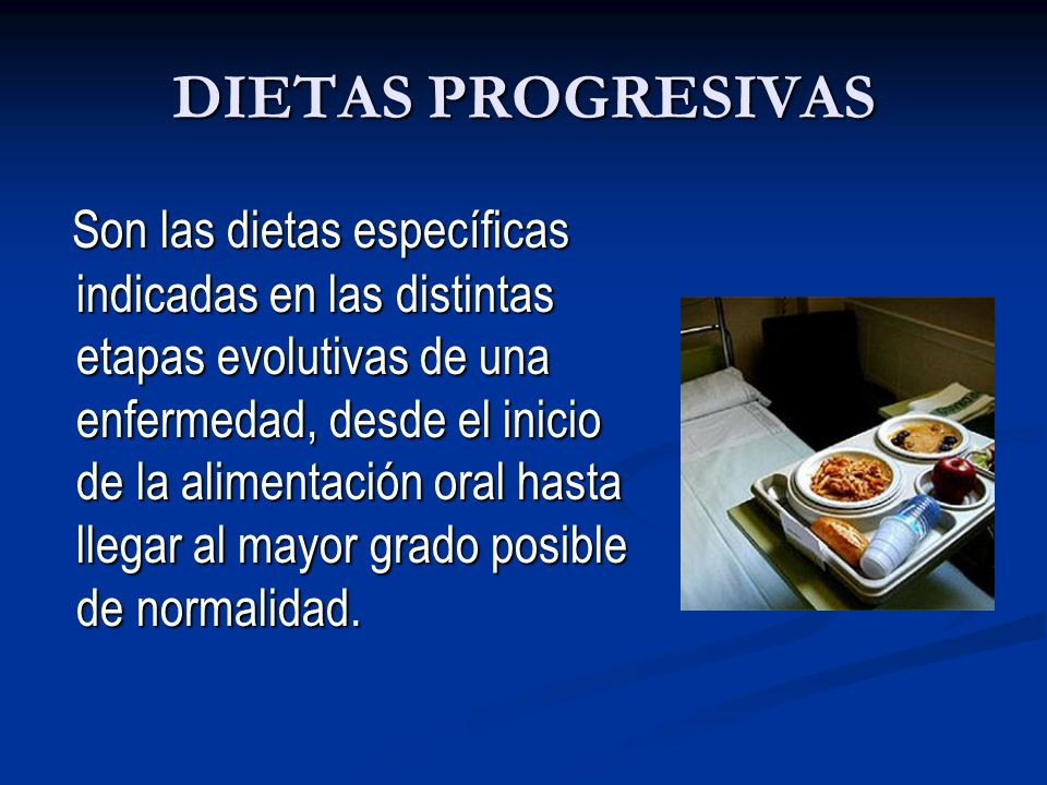 DIETAS PROGRESIVAS