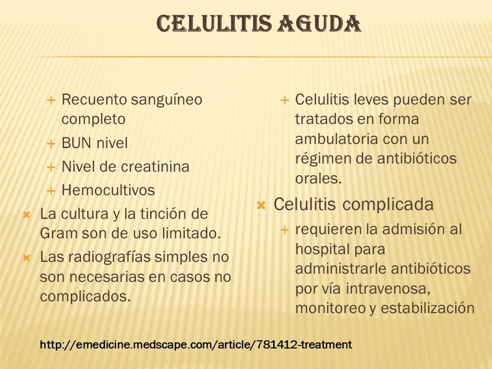 Celulitis complicada Recuento sanguíneo completo BUN nivel