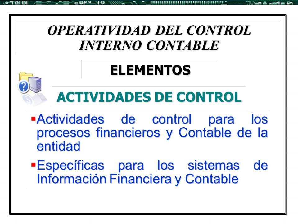 OPERATIVIDAD DEL CONTROL INTERNO CONTABLE ACTIVIDADES DE CONTROL