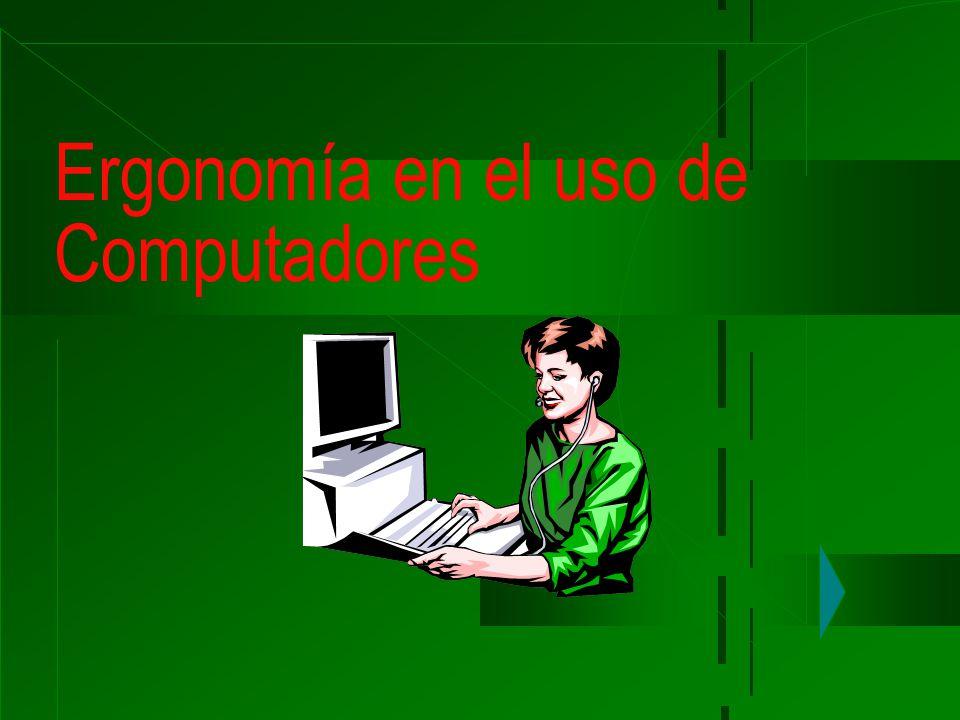 Ergonomía en el uso de Computadores