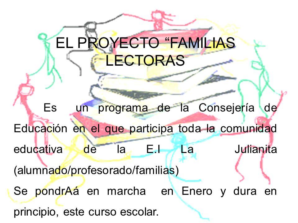 EL PROYECTO FAMILIAS LECTORAS