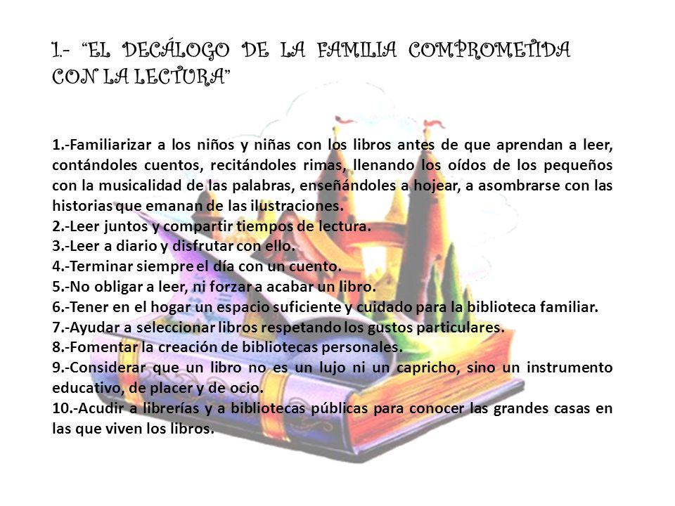 1.- EL DECÁLOGO DE LA FAMILIA COMPROMETIDA CON LA LECTURA