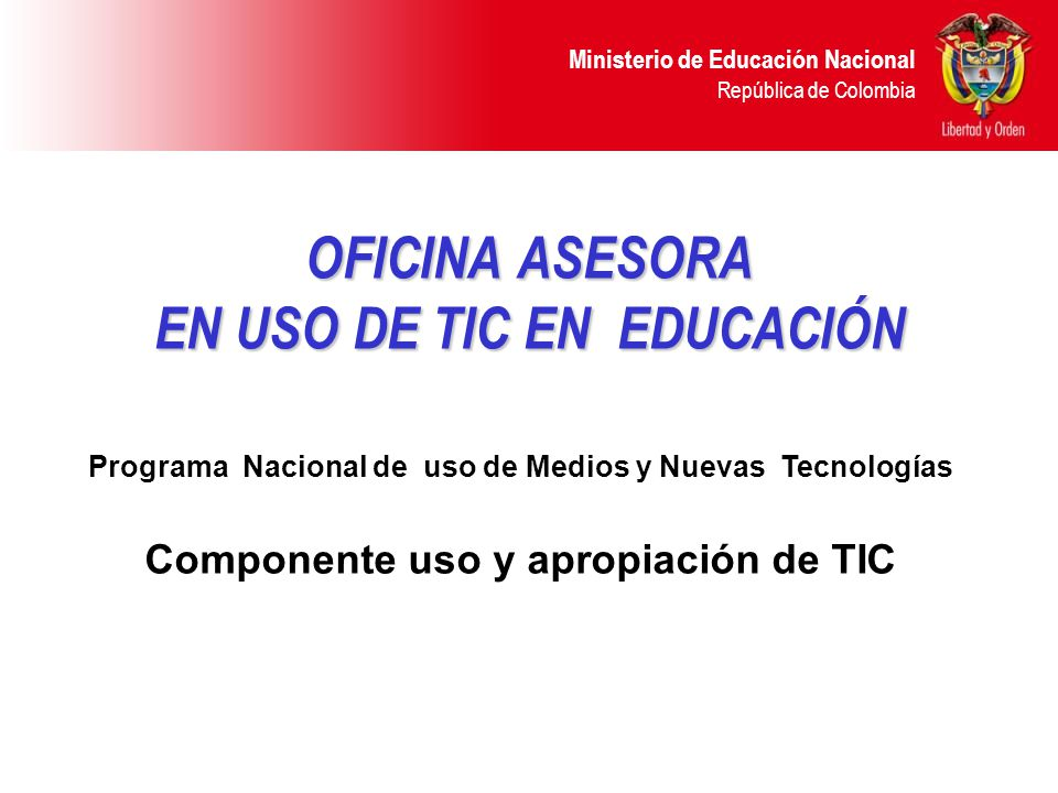 Oficina asesora en uso de tic en educaci n ppt descargar for Oficina nacional de evaluacion